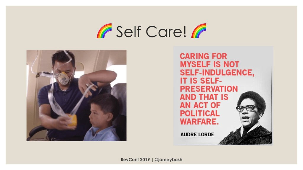 Self Care!  RevConf 2019 | @jameybash