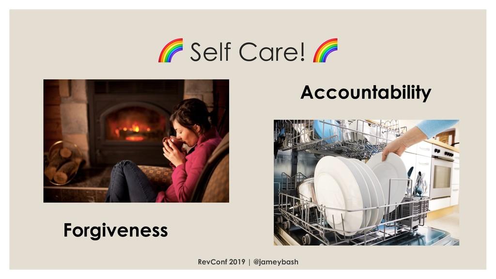 Self Care!  RevConf 2019 | @jameybash Accounta...
