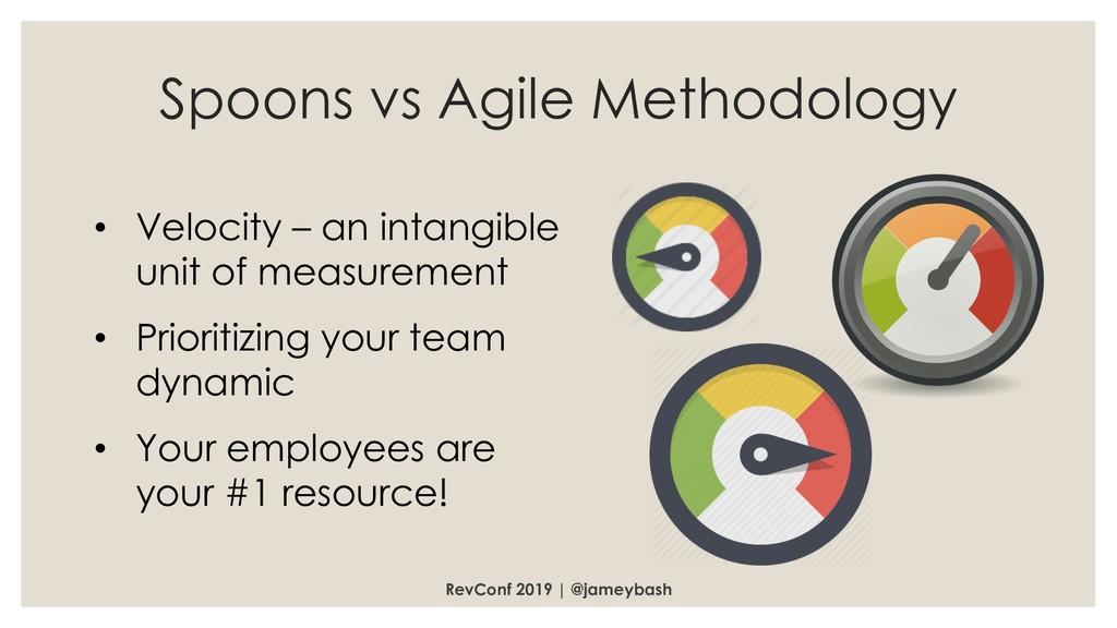 Spoons vs Agile Methodology RevConf 2019 | @jam...