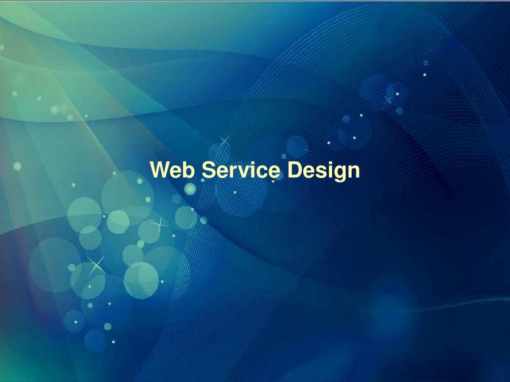 Web Service Design