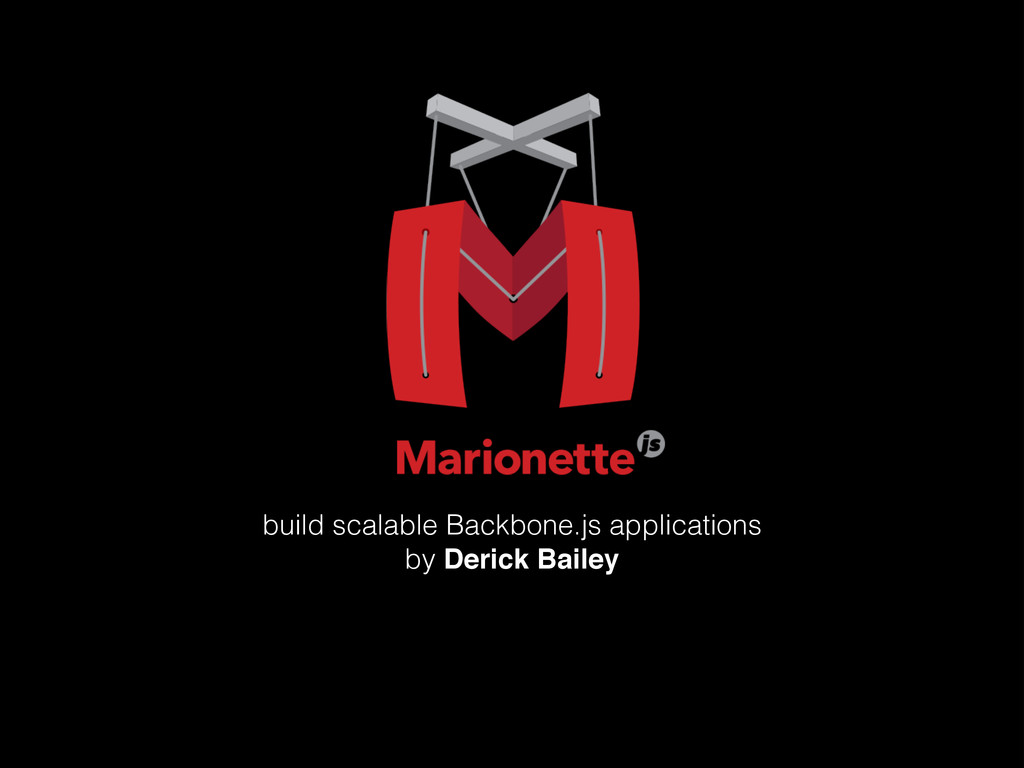 build scalable Backbone.js applications by Deri...