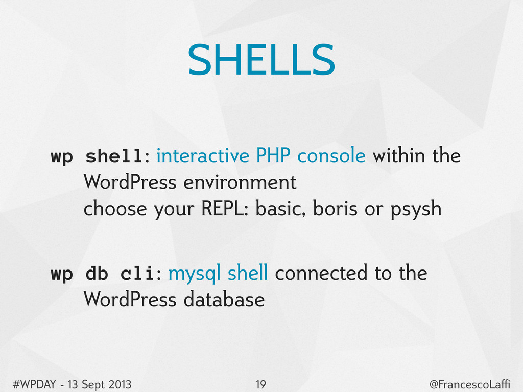 #WPDAY - 13 Sept 2013 @FrancescoLaffi SHELLS wp s...