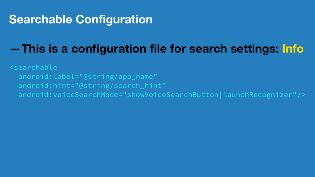 Searchable Configuration —This is a configuration...
