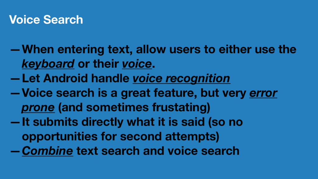 Voice Search —When entering text, allow users t...
