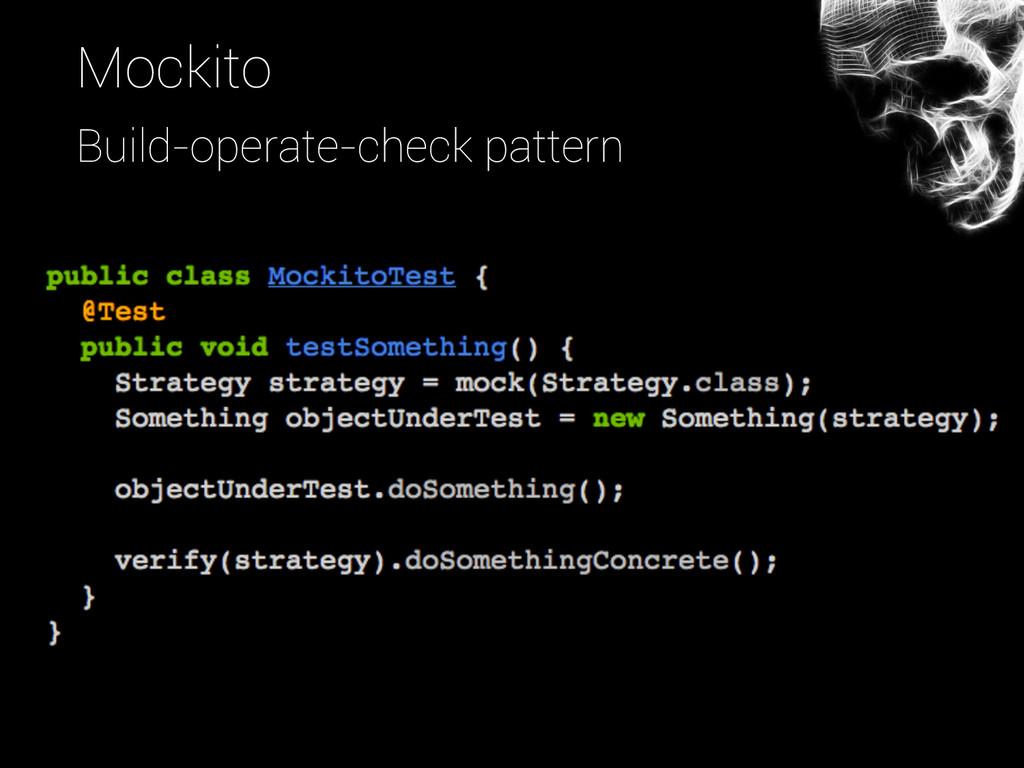 Mockito Build-operate-check pattern