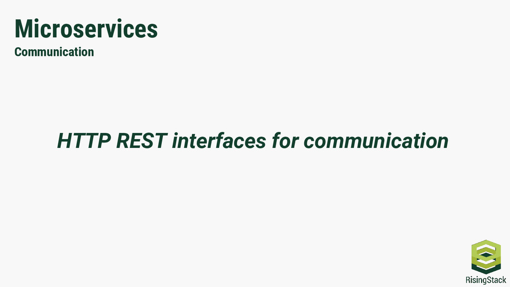 Microservices Communication HTTP REST interface...