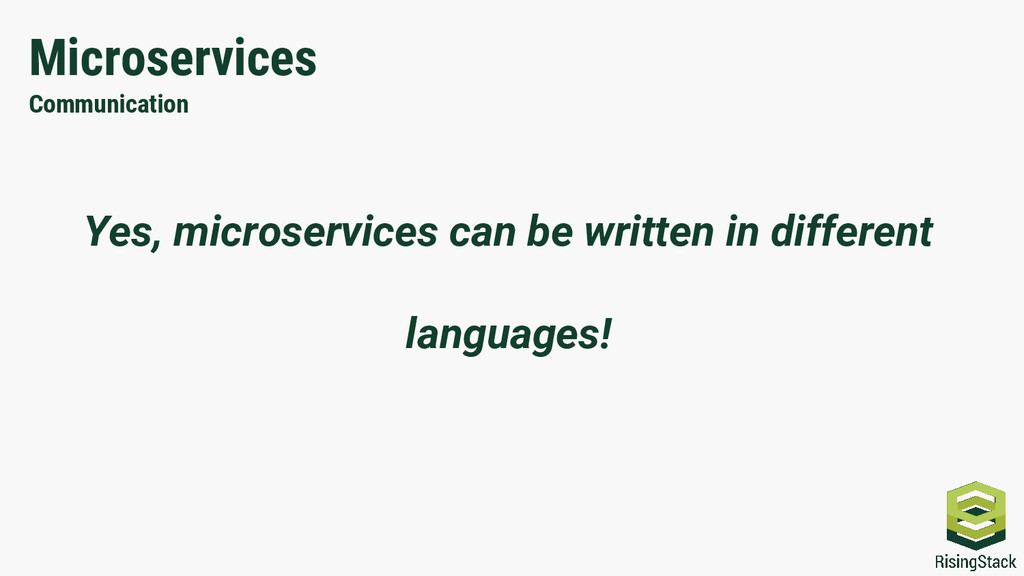 Microservices Communication Yes, microservices ...