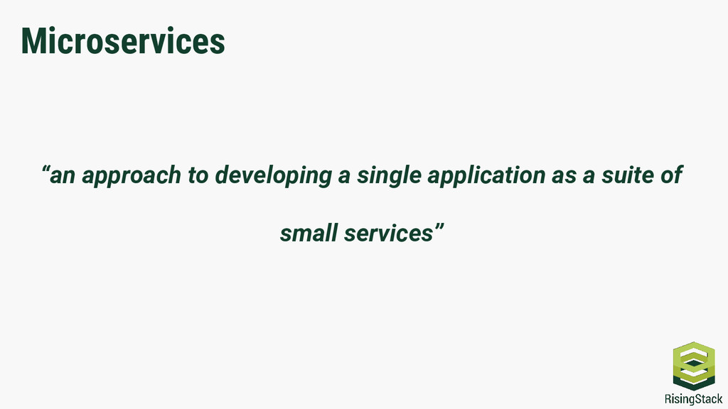 """""""an approach to developing a single application..."""