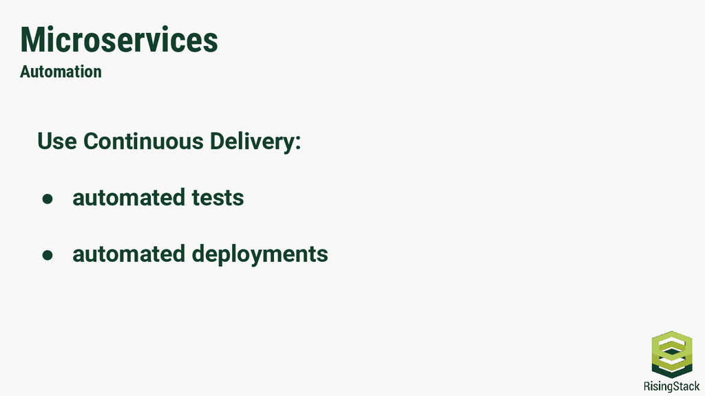 Microservices Automation Use Continuous Deliver...