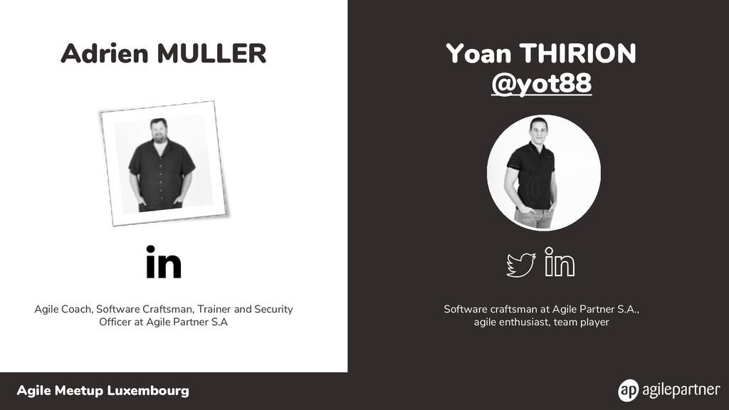 Agile Meetup Luxembourg Yoan THIRION @yot88 Sof...