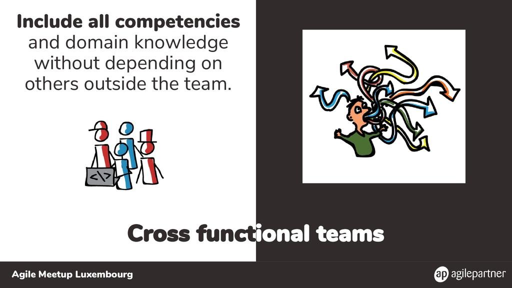 Agile Meetup Luxembourg Cross functional teams ...