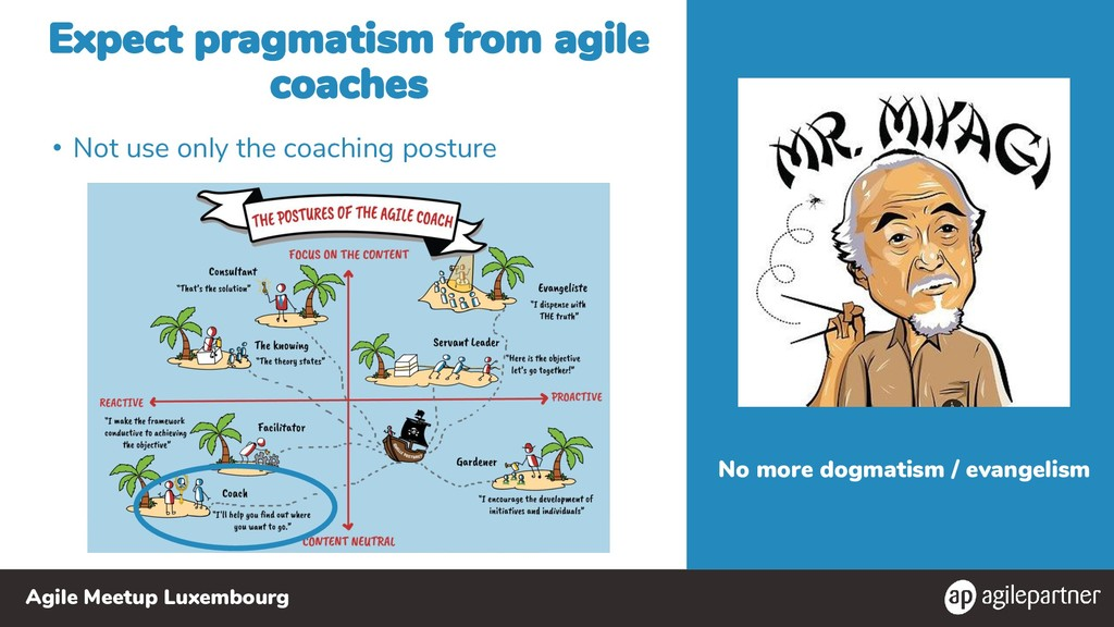 Agile Meetup Luxembourg • Not use only the coac...