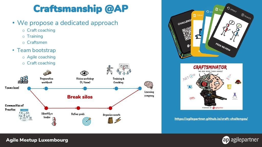 Agile Meetup Luxembourg Craftsmanship @AP • We ...