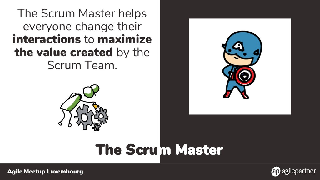 Agile Meetup Luxembourg The Scrum Master The Sc...