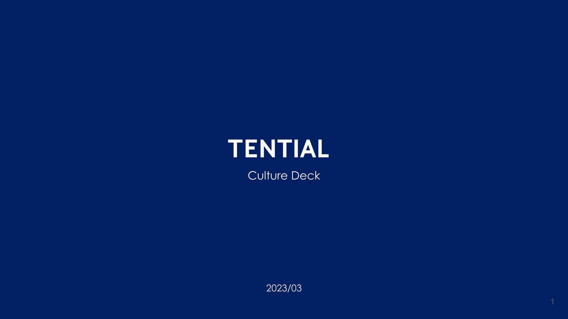 でわかる会社紹介 1 Copyright © TENTIAL Inc. All RightRe...