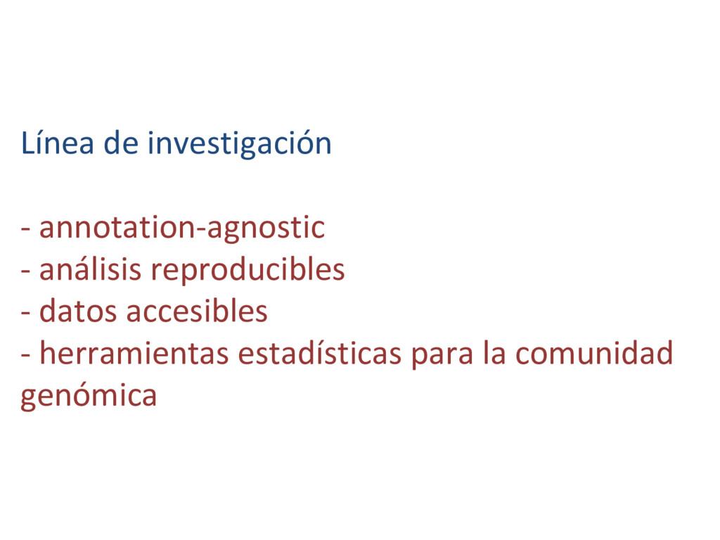 Línea de investigación - annotation-agnostic - ...