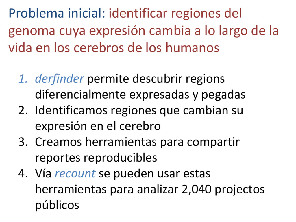 Problema inicial: identificar regiones del geno...