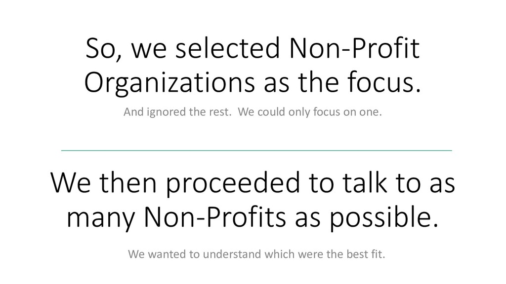 So, we selected Non-Profit Organizations as the...