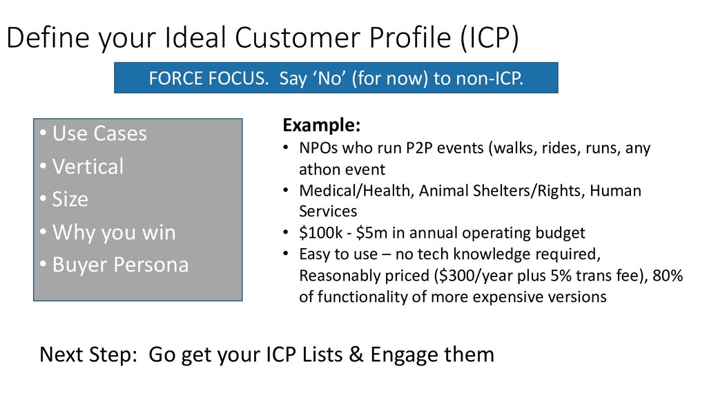 Define your Ideal Customer Profile (ICP) • Use ...