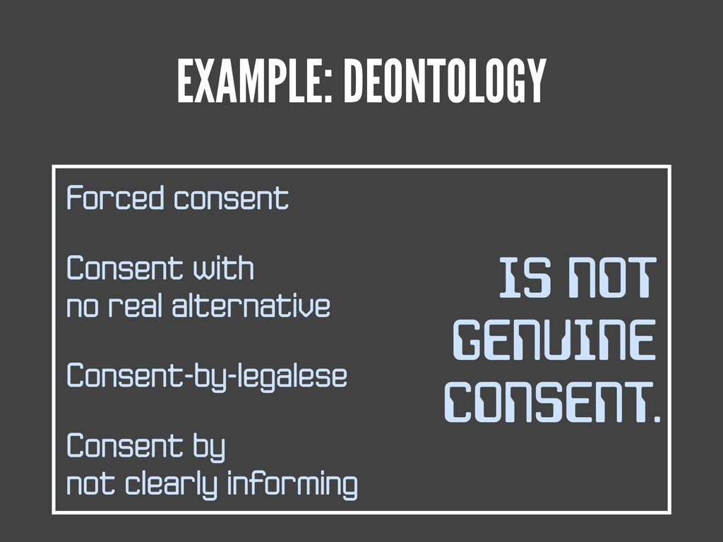 EXAMPLE: DEONTOLOGY