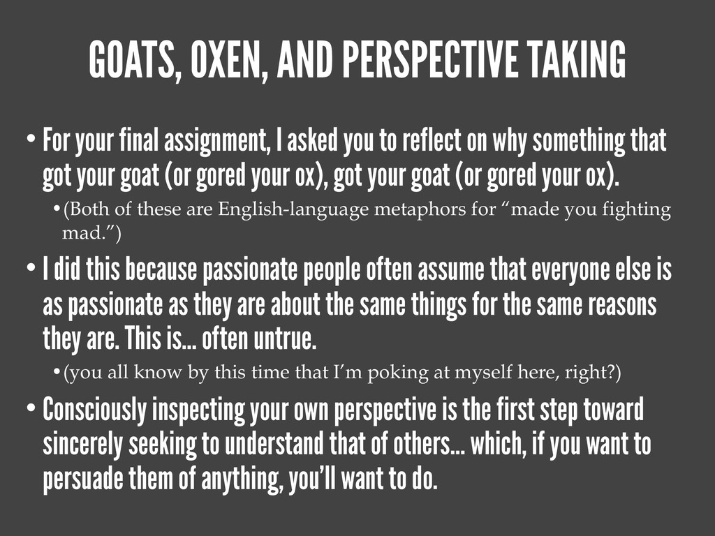 GOATS, OXEN, AND PERSPECTIVE TAKING • For your ...