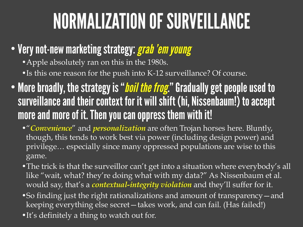 NORMALIZATION OF SURVEILLANCE • Very not-new ma...