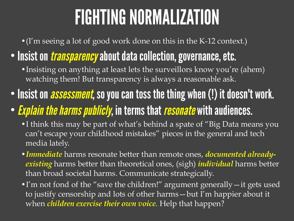 FIGHTING NORMALIZATION •(I'm seeing a lot of go...