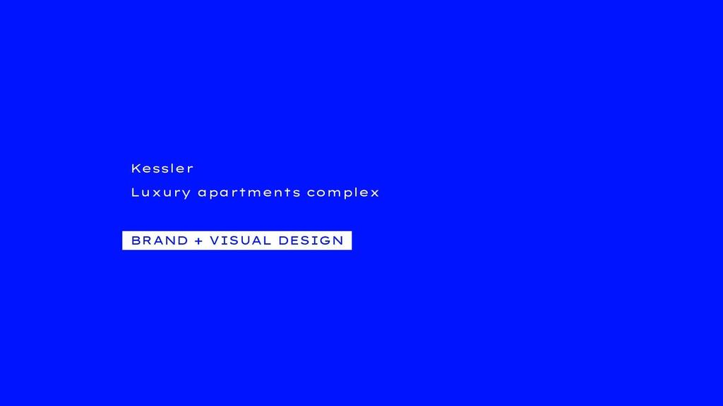 Kessler Luxury apartments complex BRAND + VISUA...