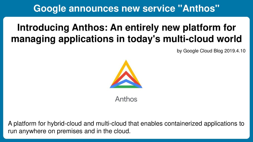 "Google announces new service ""Anthos"" Kubernete..."
