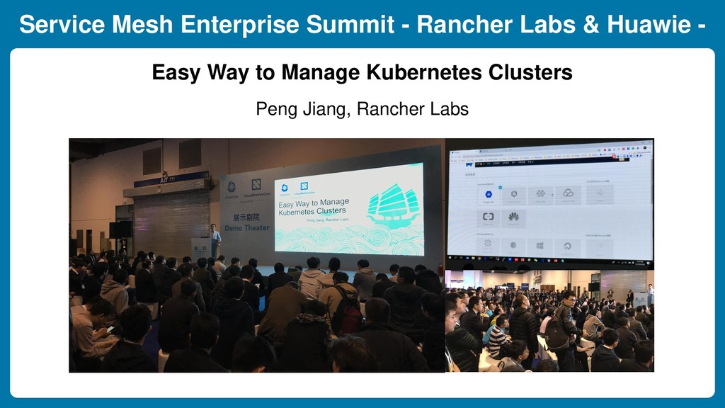 Service Mesh Enterprise Summit - Rancher Labs &...