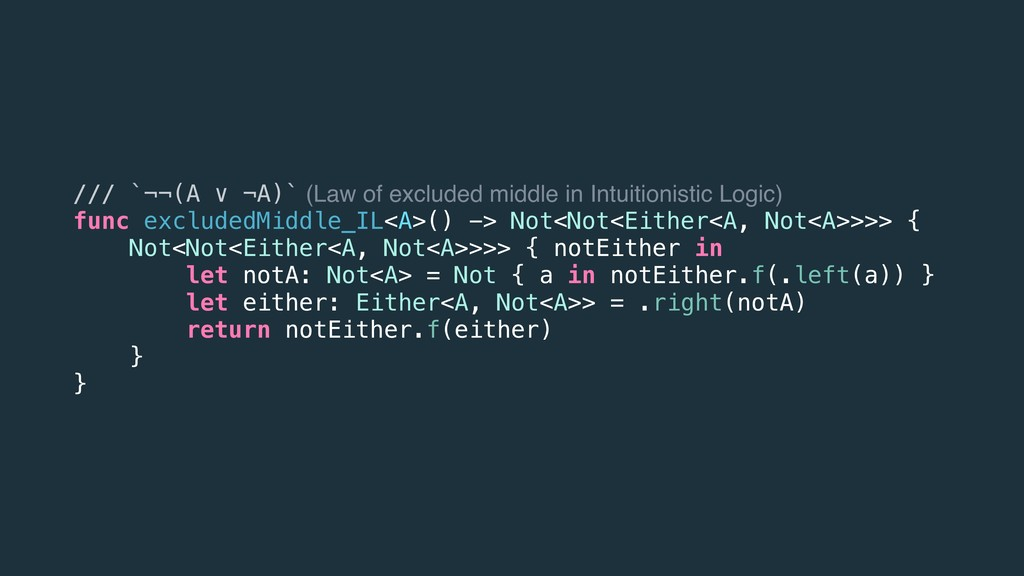 /// `¬¬(A ∨ ¬A)` (Law of excluded middle in Int...