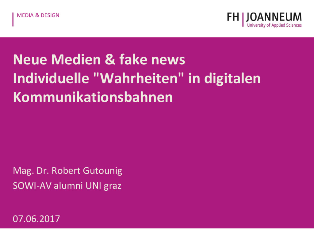 MEDIA & DESIGN Neue Medien & fake news Individu...