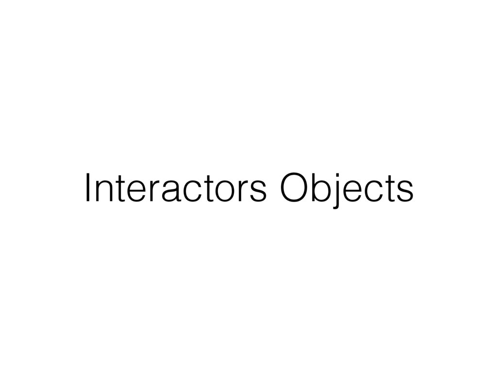 Interactors Objects