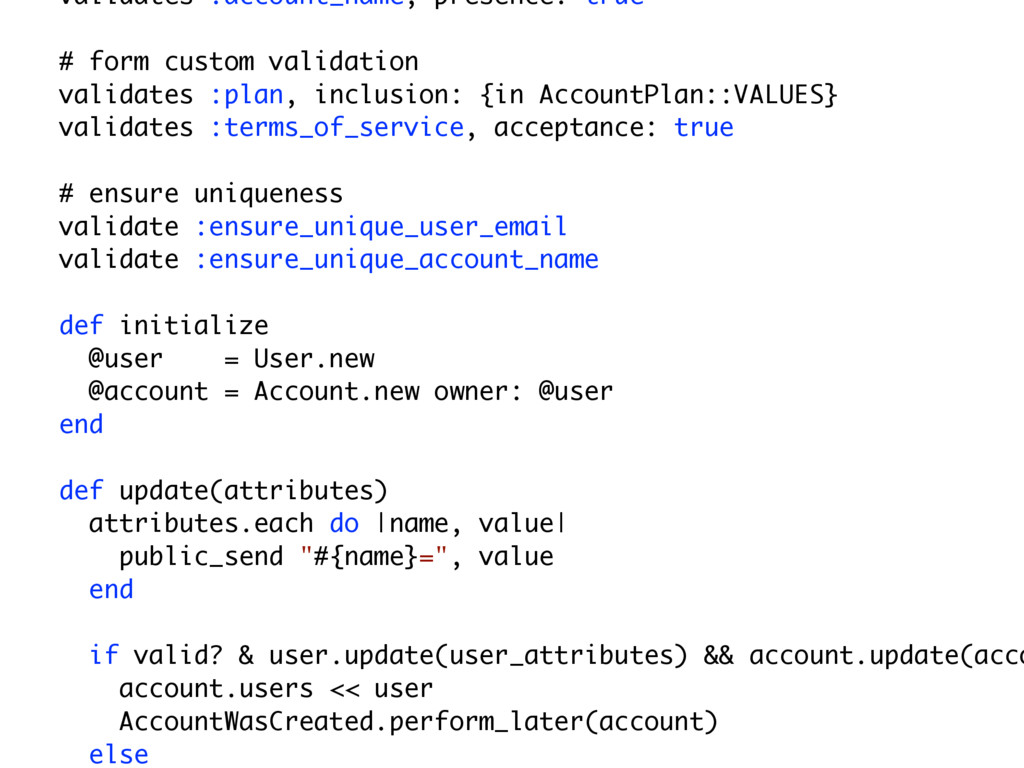 validates :account_name, presence: true # form ...