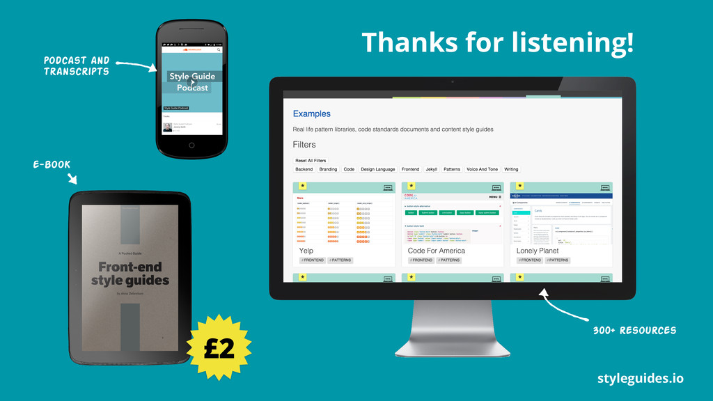 styleguides.io Thanks for listening! £2 podcast...