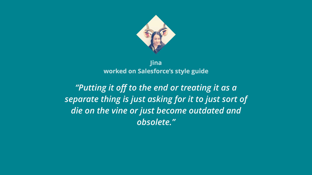 "Jina worked on Salesforce's style guide ""Puttin..."