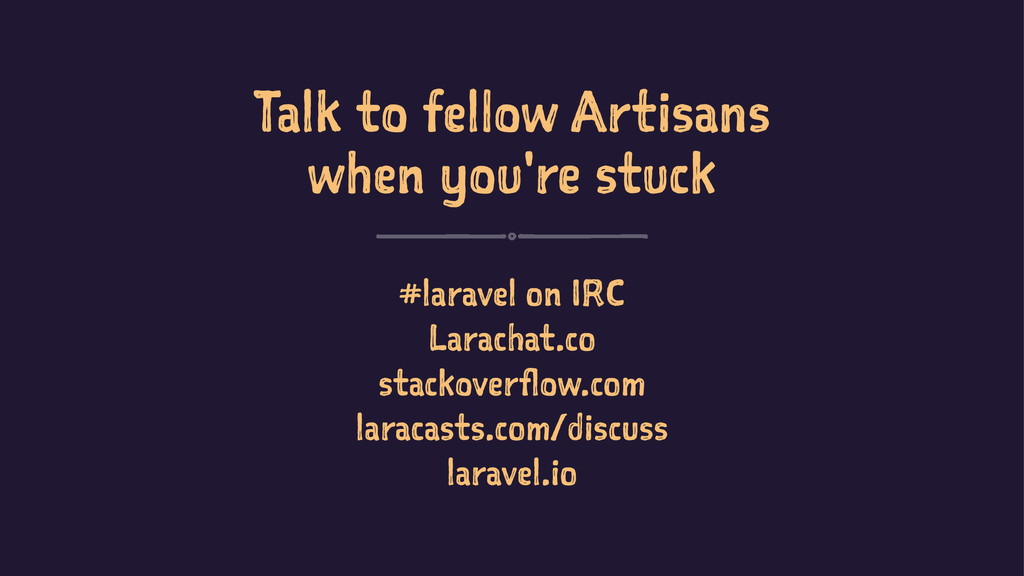 Talk to fellow Artisans when you're stuck #lara...