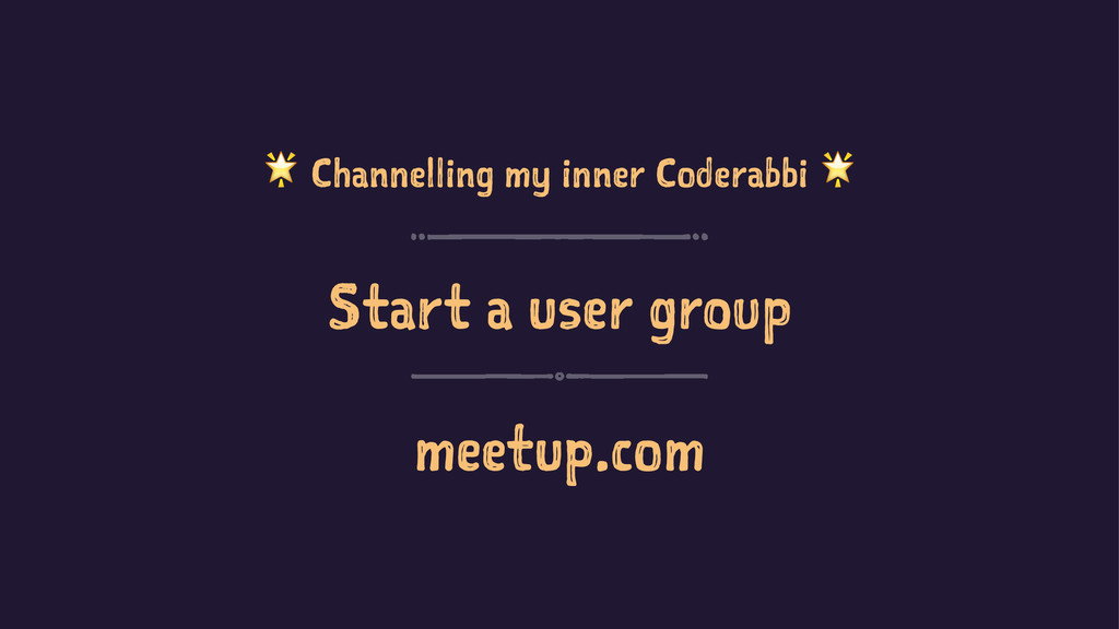 ! Channelling my inner Coderabbi ! Start a user...