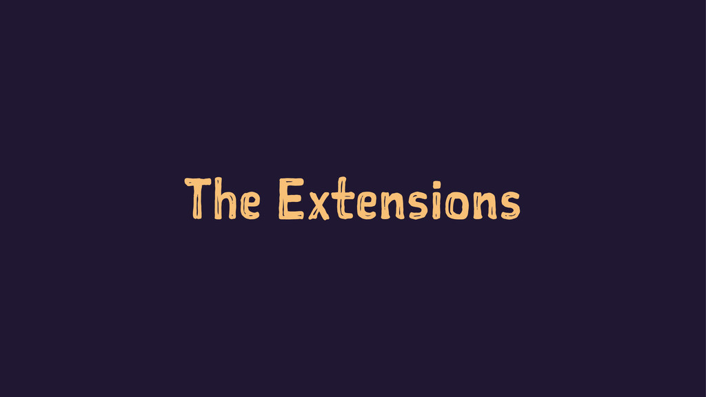 The Extensions