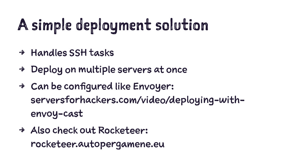 A simple deployment solution 4 Handles SSH task...