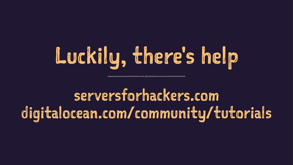 Luckily, there's help serversforhackers.com dig...