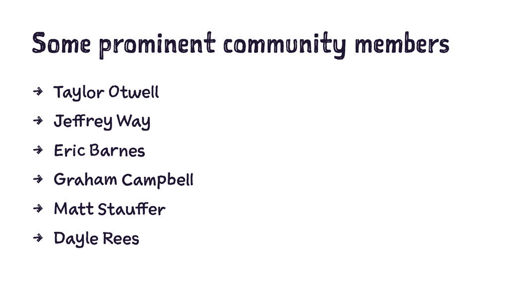 Some prominent community members 4 Taylor Otwel...