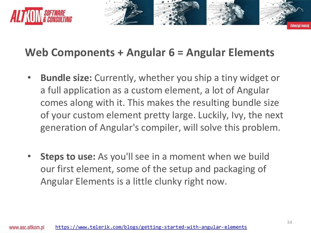 34 Web Components + Angular 6 = Angular Element...