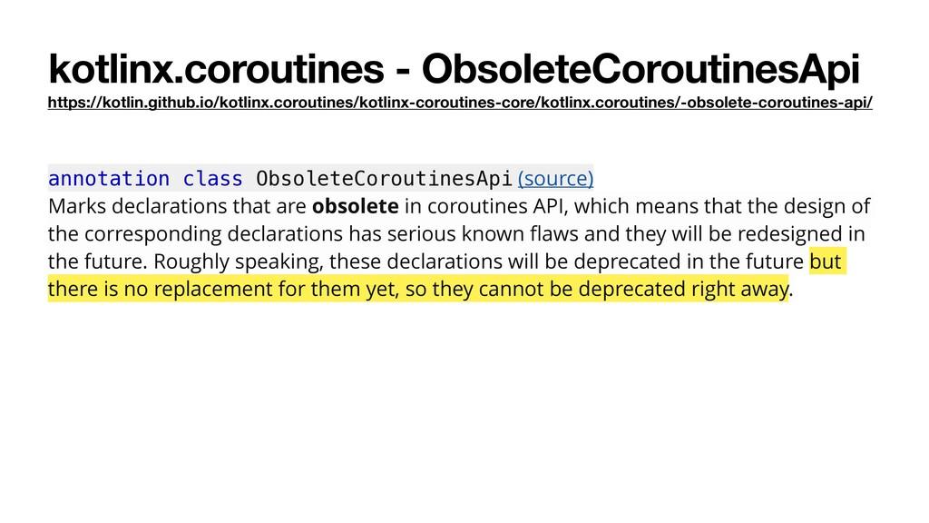 kotlinx.coroutines - ObsoleteCoroutinesApi http...
