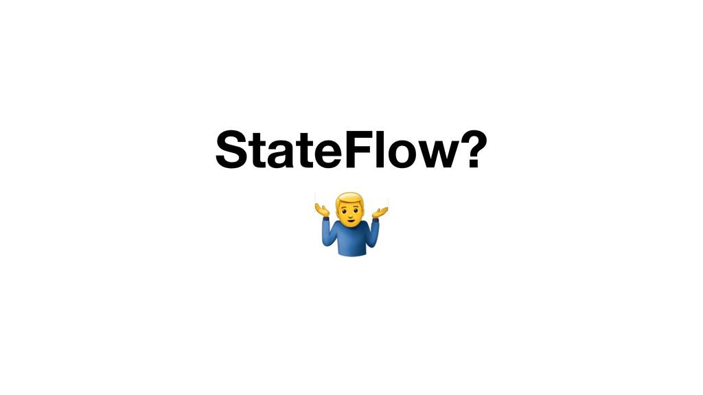 StateFlow? $