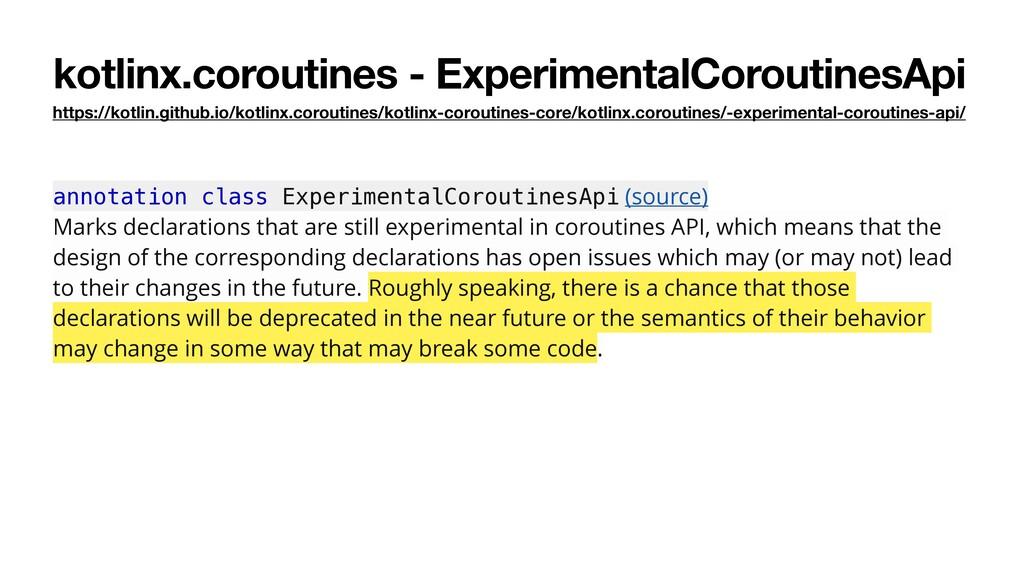 kotlinx.coroutines - ExperimentalCoroutinesApi ...