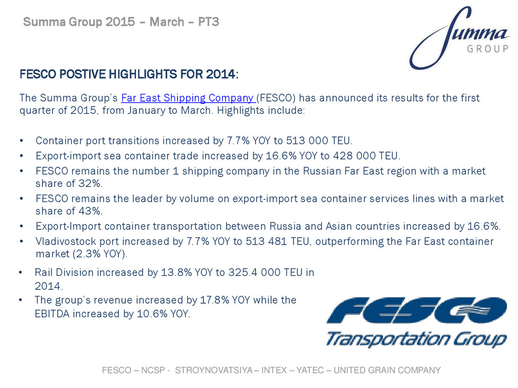 FESCO POSTIVE HIGHLIGHTS FOR 2014: The Summa Gr...