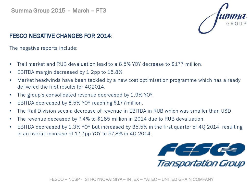 FESCO NEGATIVE CHANGES FOR 2014: The negative r...