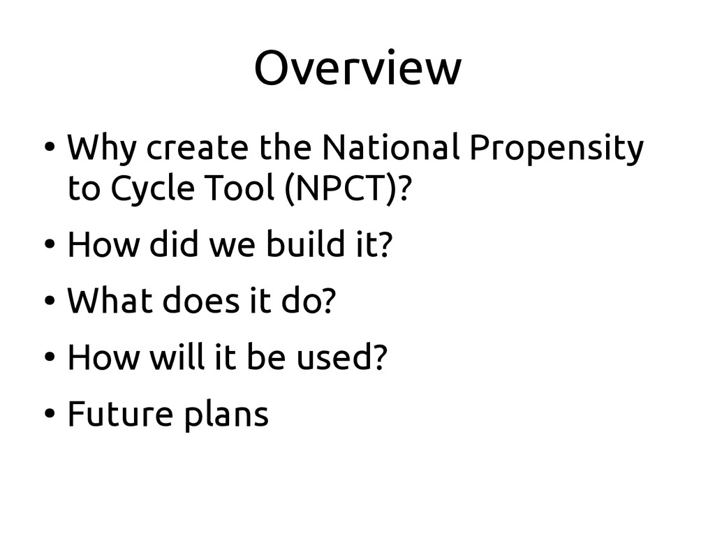 Overview ● Why create the National Propensity t...
