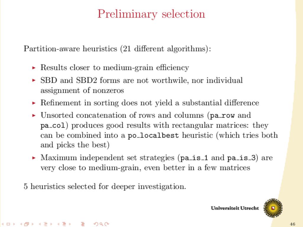 46 Preliminary selection Partition-aware heuris...